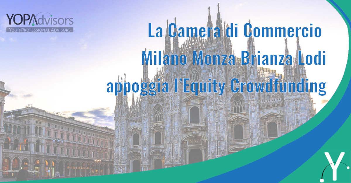 La Camera di Commercio Milano Monza Brianza Lodi appoggia l'Equity Crowdfunding con un bando