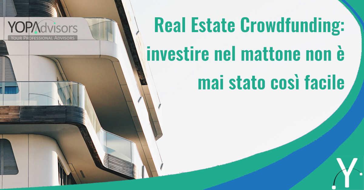 Real Estate Crowdfunding: investire nel mattone non è mai stato così facile