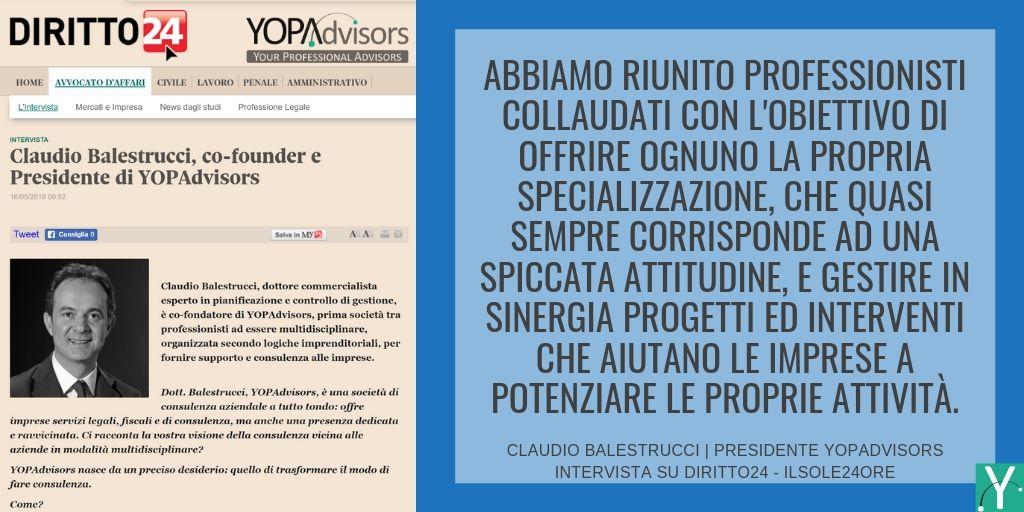 L'intervista di Diritto24 a Claudio Balestrucci, presidente di YOPAdvisors