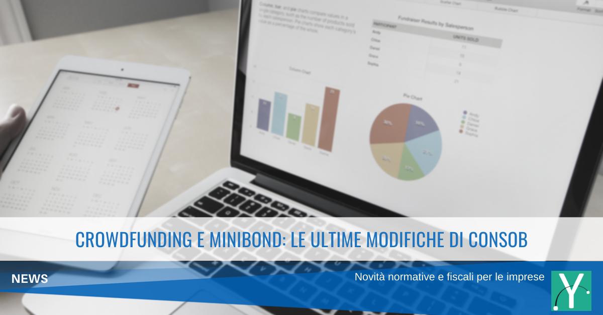 Crowdfunding e Minibond: le ultime modifiche del regolamento CONSOB